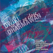 Dwiki Dharmawan – So Far So Close