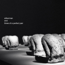 Silberman And Three Of A Perfect Pair (feat. Jan Peszek) - Silberman And Three Of A Perfect Pair
