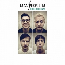 Jazzpospolita – Repolished Jazz