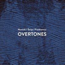 Nowicki Święs Frankiewicz - Overtones