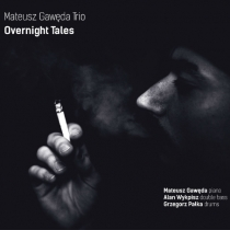 Mateusz Gawęda Trio - Overtales