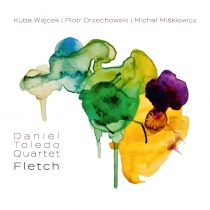 Daniel Toledo Quartet - Fletch